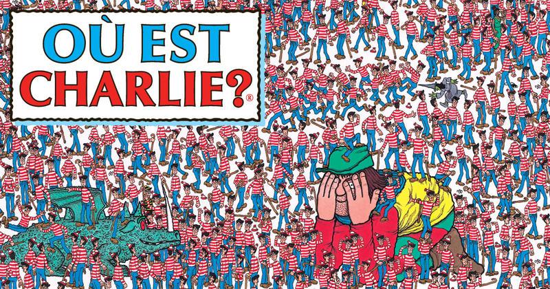 Ou Est Charlie La Strategie Infaillible Pour Trouver