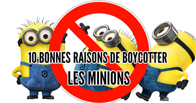 y 39 en a marre 10 raisons de boycotter les minions. Black Bedroom Furniture Sets. Home Design Ideas