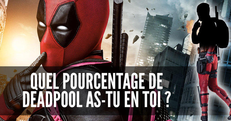 test de personnalit quel pourcentage de deadpool as tu en toi. Black Bedroom Furniture Sets. Home Design Ideas