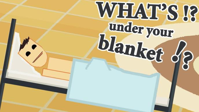 whats-under-your-blanket
