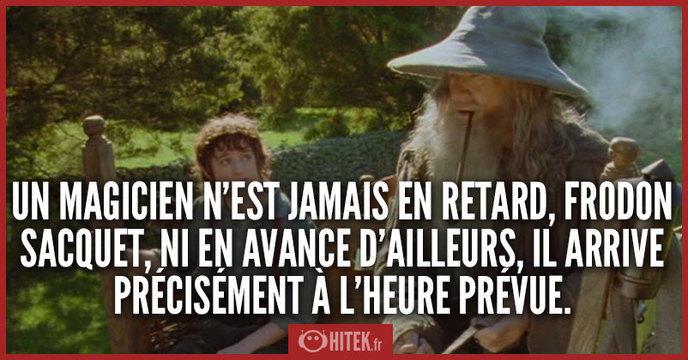 Les Meilleures Repliques De Gandalf