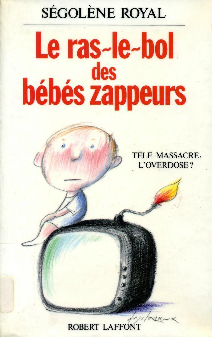 Livre : Ras le Bol des Bébés Zappeurs