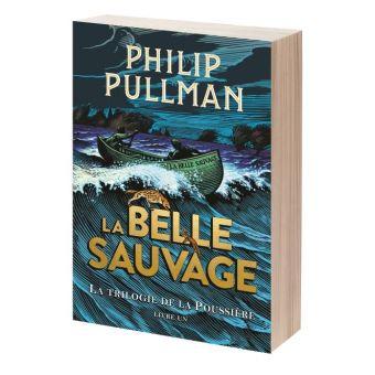 La Trilogie de la Poussière, volume 1 : La Belle Sauvage – Philip Pullman