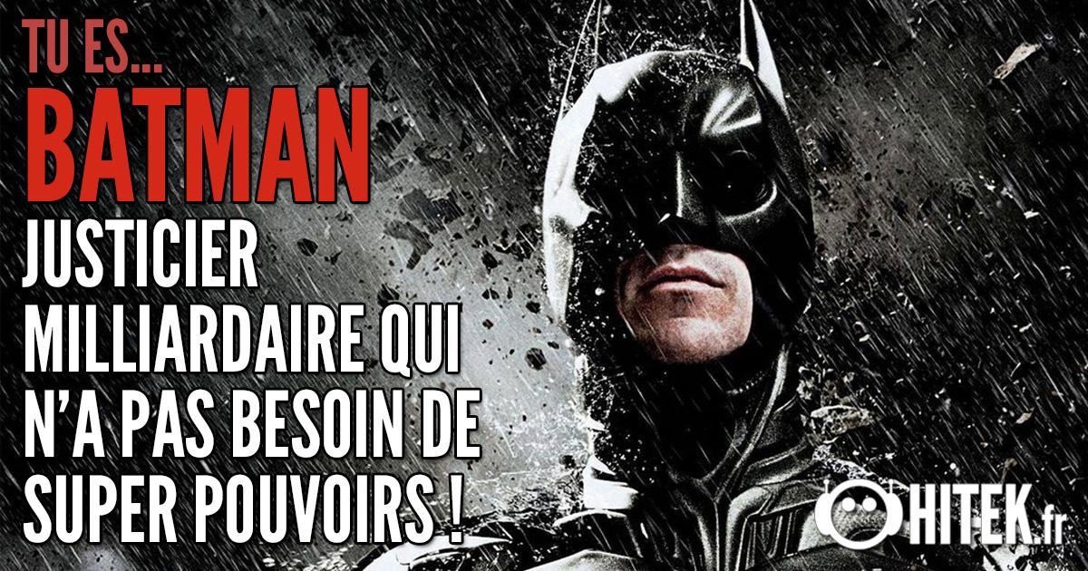 [Test] Quel super-héros es-tu ? 2.0 Batman-8