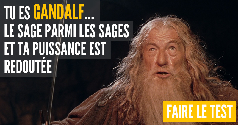 "[Test] Quel personnage du ""Hobbit"" es-tu ? Gandalf-1"
