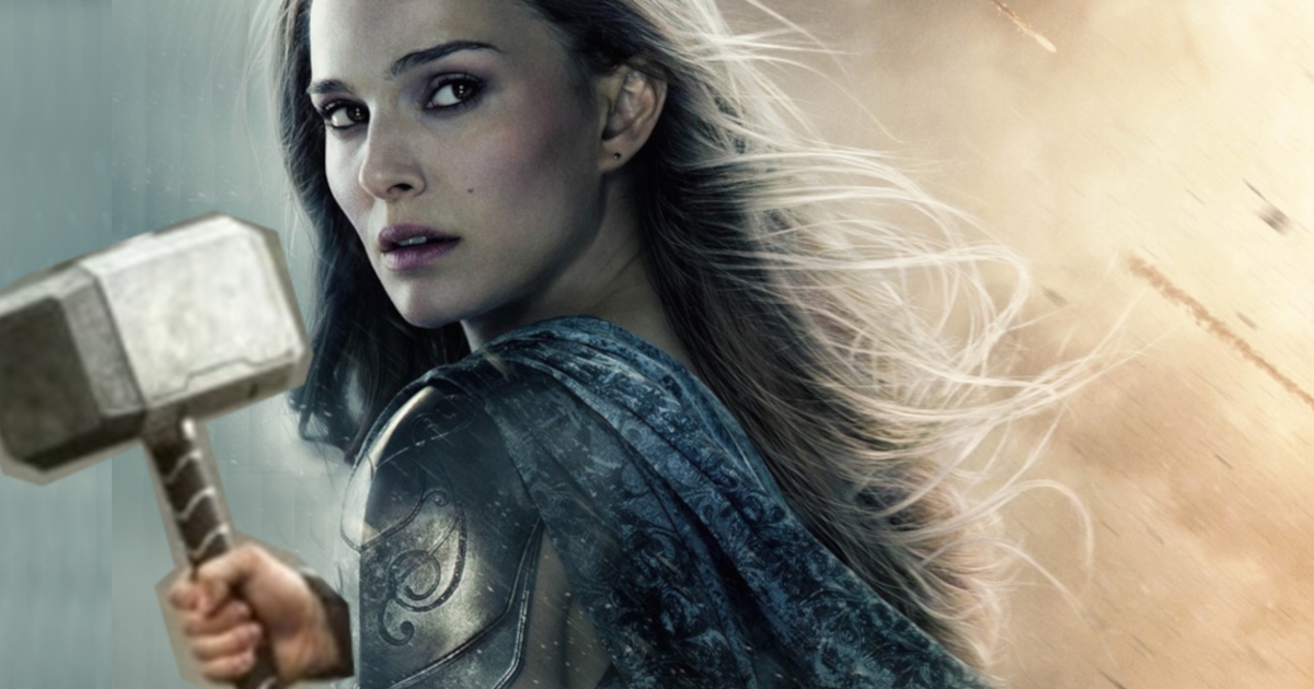 Thor: Love and Thunder : cette théorie complètement dingue explique comment Jane Foster obtient Mjolnir