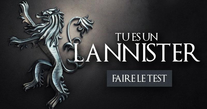 Game of Thrones - Quelle serait votre maison ? Lannister