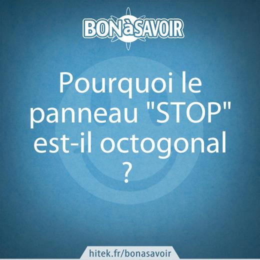 Pourquoi le panneau stop est il octogonal - Combien de panneau stop a paris ...