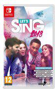 Let's Sing 2018 : Hits Français et Internationaux